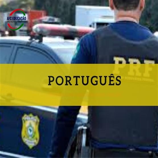 Curso - Português - Polícia Rodoviária Federal - Prof. Deivid Xavier.