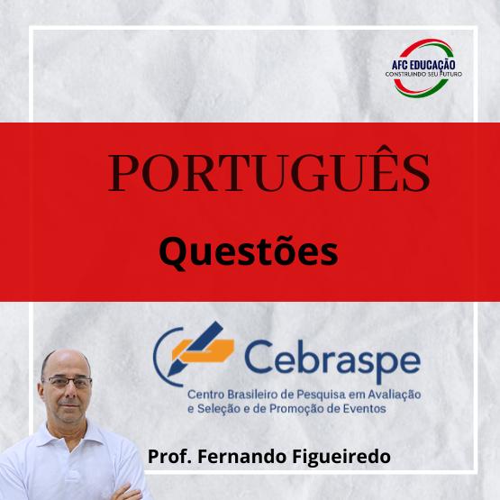 Curso Português - Questões CESPE - Prof. Fernando Figueiredo