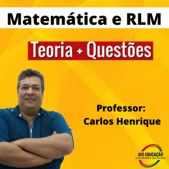 Curso Raciocínio Lógico + Matemática para Concursos (Prof. Carlos Henrique)