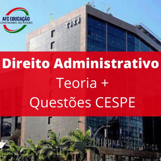 Curso de Teoria e Questões CESPE - Direito Administrativo - Prof. André Queiroz