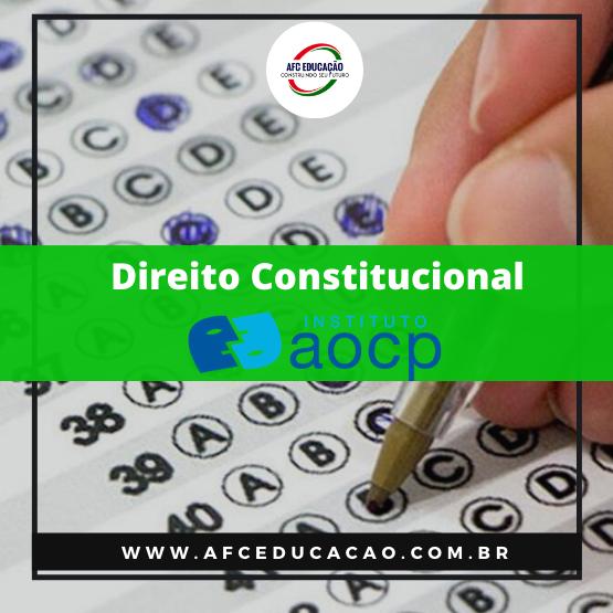 Curso de Direito Constitucional - Questões AOCP