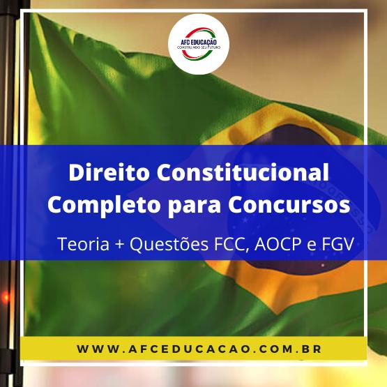 Curso de Direito Constitucional Completo para Concursos
