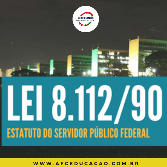 Curso de Estatuto do Servidor Público Federal - Lei 8.112/90