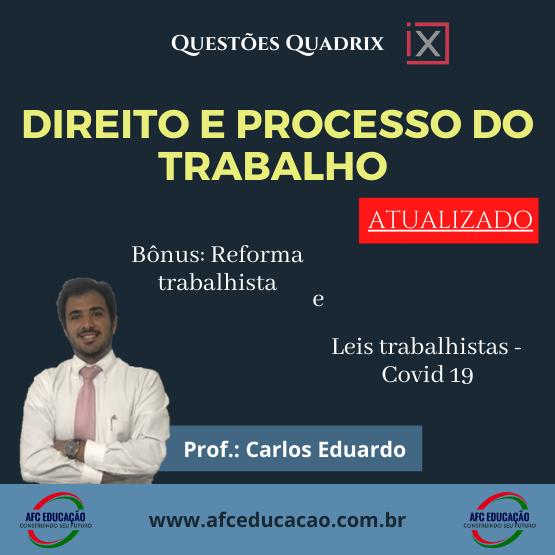Curso de Questões (Banca QUADRIX) - Direito e Processo do Trabalho