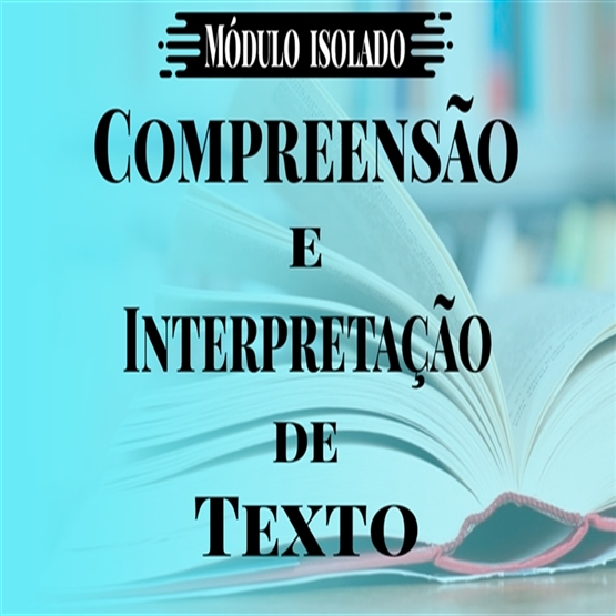 Compreensão e Interpretação de Texto (Teoria e Questões)