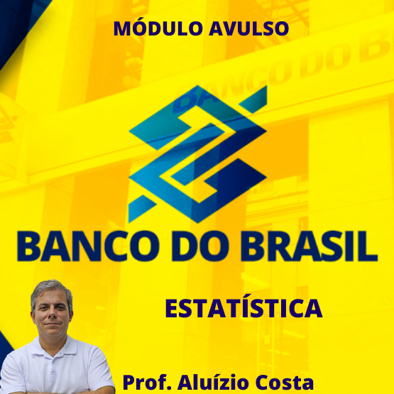 Curso de Probabilidade e Estatística (para o concurso do Banco do Brasil)