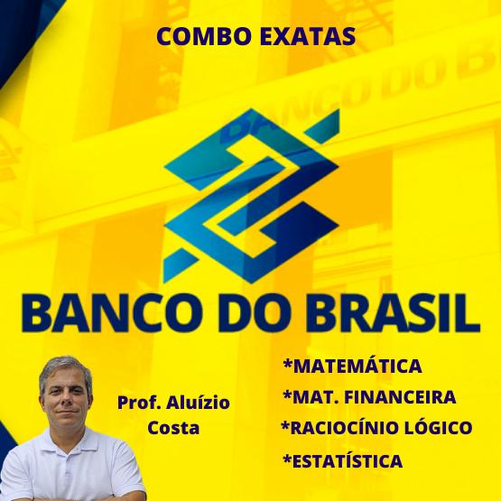 Curso completo de Exatas para o Banco do Brasil (Matemática, RLM, Financeira, Estatística) - Banco do Brasil